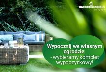 Photo of Wypocznij we własnym ogrodzie – wybieramy komplet wypoczynkowy!